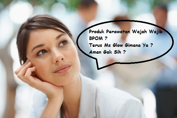 nomer bpom ms glow