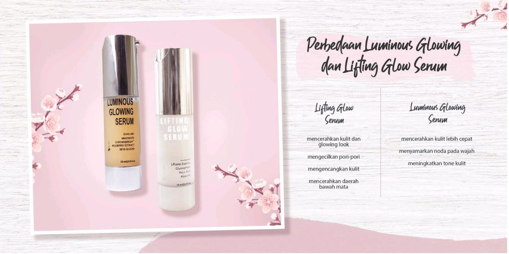Perbedaan Serum Lifting dan Serum Luminous