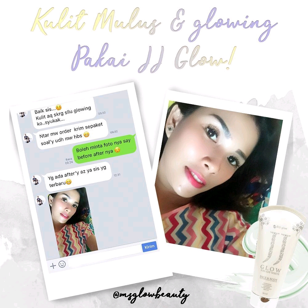 Hasil Glowing Dengan Jsj Glow by Ms Glow