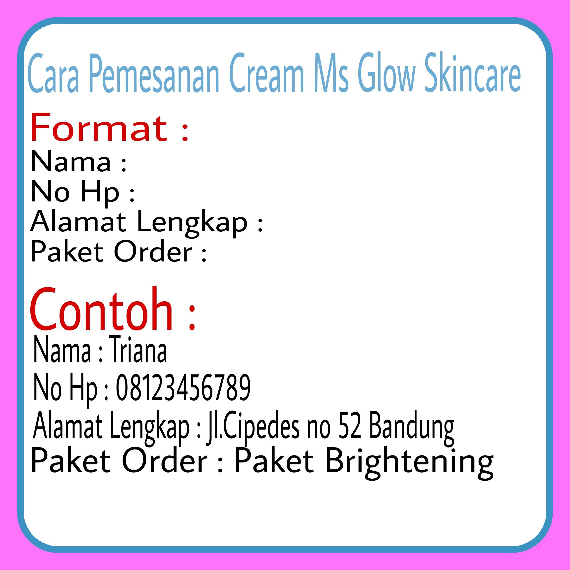 format pemesanan ms glow skincare
