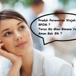 Update Info Nomor BPOM Ms Glow Cantik Skincare Paket Perawatan Kulit Dan Wajah Terbaik Tahun Ini