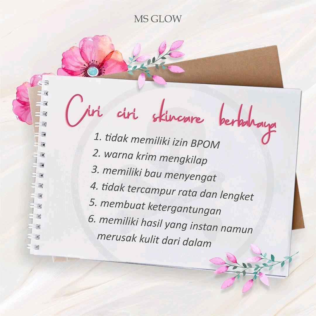 Official Distributor Resmi Pratista Skincare Aman Bpom: Ciri Skincare Berbahaya Pastikan Pakai Ms Glow Skincare